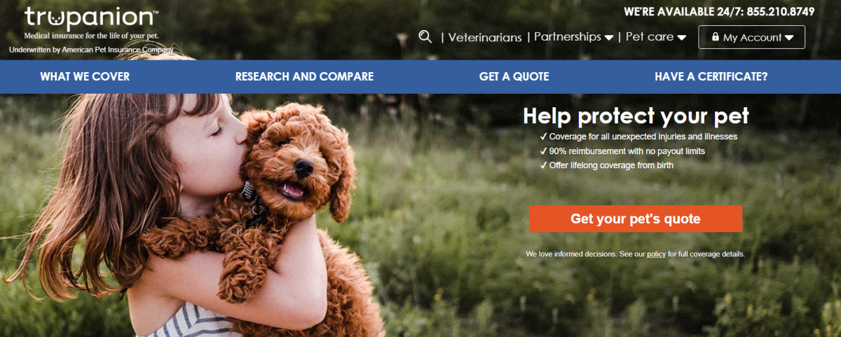 Screenshot of the Trupanion pet insurance website showing they provide cover for cats and dogs from kittens and pups for life. All unexpected injuries and illnesses are covered with 90% reimbursement and no caps on payouts.