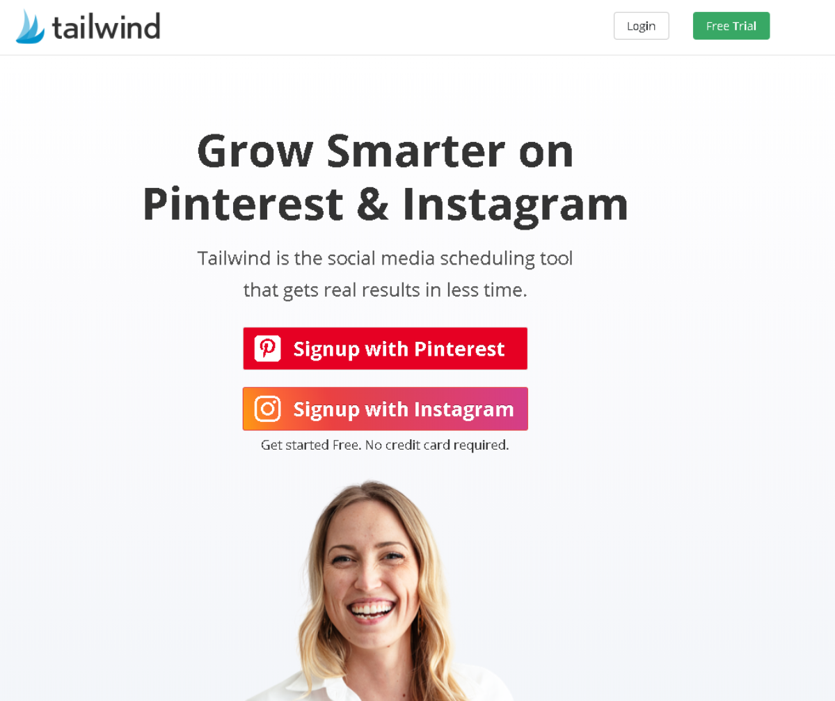 This is a screenshot of the Tailwind App homepage showing it's an app for Pinterest and Instagram marketers, and there's a free trial available making it even easier to encourage sign ups.