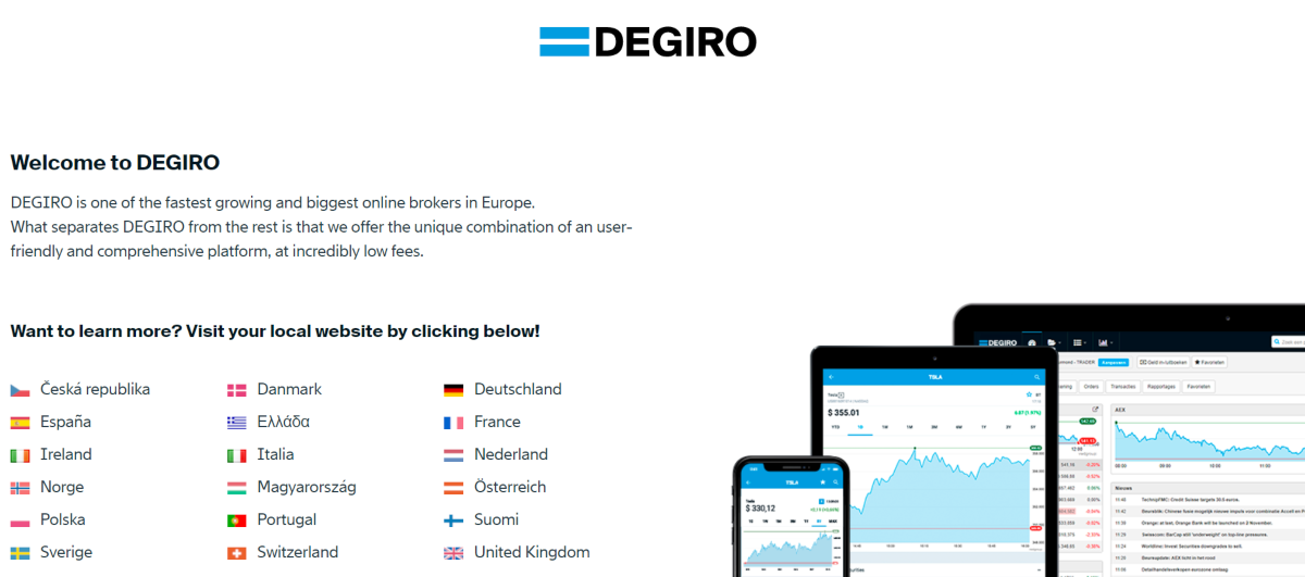 This is a screenshot taken from the Degiro.com website that shows they are the fastest growing online broker across Europes and available in multiple European languages.