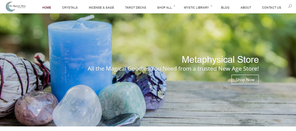 "This is a screenshot taken from TheMysticalMoonStore.com website with a message that reads ""All the Magical Goodies You Need from a Trusted New Age Store""."